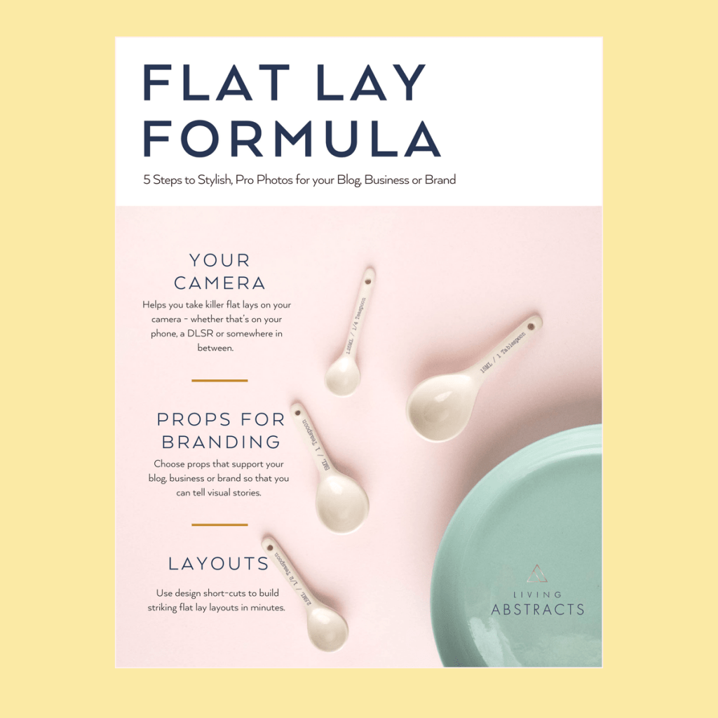 Flat Lay Formula ebook on creating a brilliant flat lay photo for Instagram or your website.