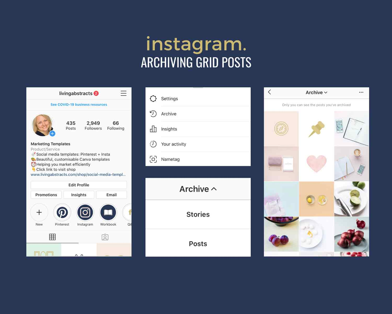 How to archive Instagram posts in 2020 - a step by step guide.