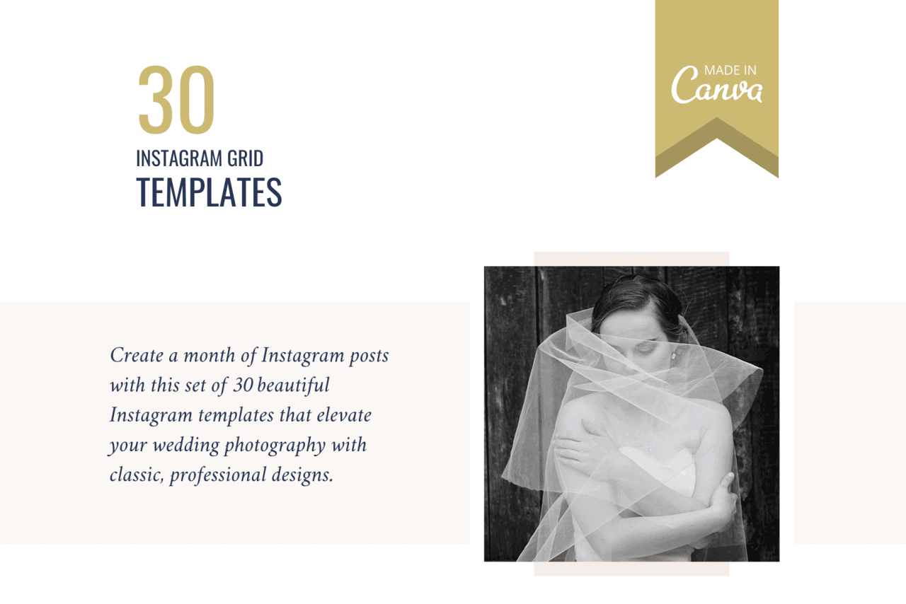 Create a month of Instagram posts with this set of 30 beautiful instagram templates for wedding photographers. These classic, professional designs will elevate your photography.